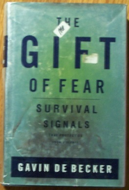 The Gift of Fear; Survival Signals that Protect us From Violence, de Becker, Gavin