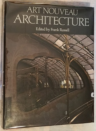 Art Nouveau Architecture, Russell, Frank editor