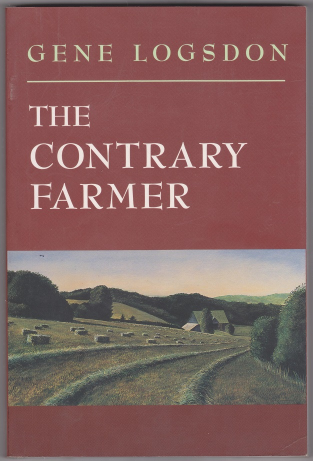 The Contrary Farmer, Logsdon, Gene