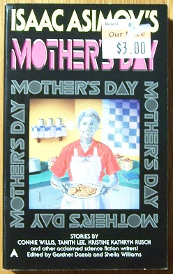 Isaac Azimov's Mother's Day, Dozios, Gardner and Williams, Sheila editors