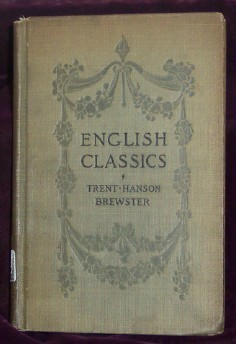 An Introduction To The English Classics, Trent, William P., Hanson, Charles L., Brewster, William T.