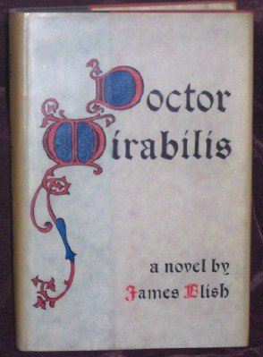 Doctor Mirabilis, Blish, James
