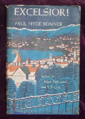 EXCELSIOR!, Bonner, Paul Hyde