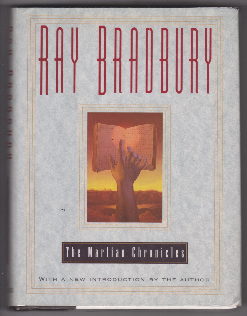 The Martian Chronicles, with a new introduction by the author, Bradbury, Ray