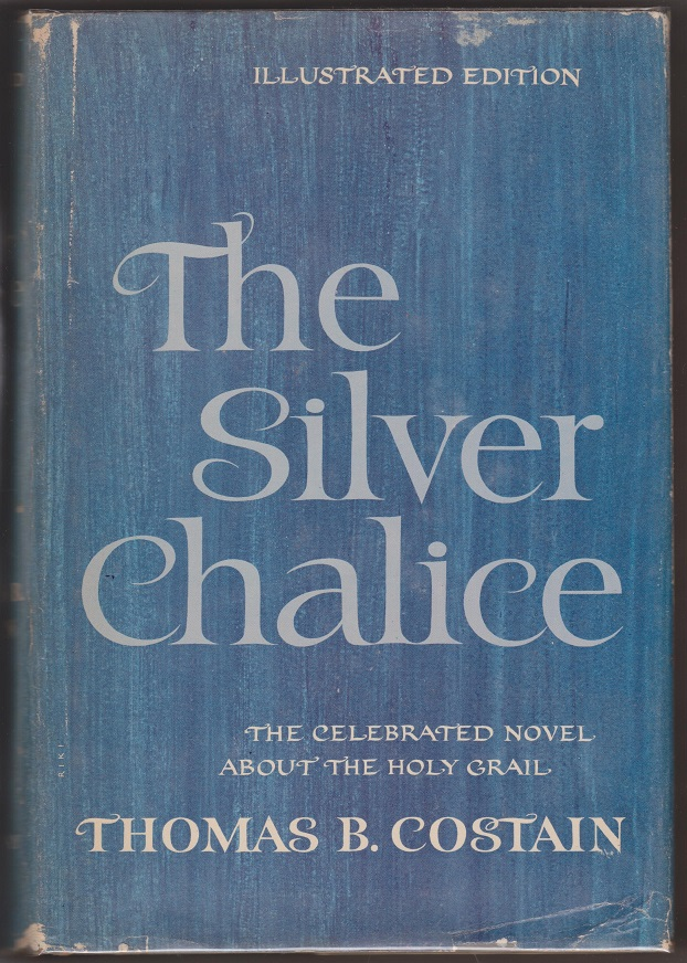 The Silver Chalice, Costain, Thomas B.