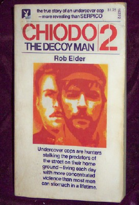 CHIODO 2, The Decoy Man, Elder, Rob