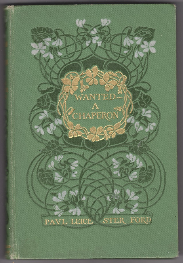 Wanted ~ A Chaperone, Ford, Paul Leichester