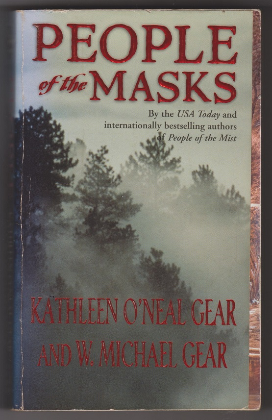 People of the Masks, Gear, Kathleen O'Neal, and Gear, W. Michael