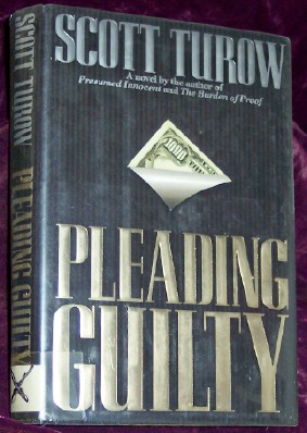 Pleading Guilty, Turow, Scott