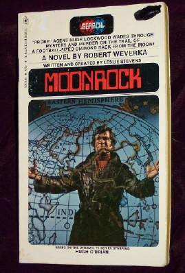Moonrock, Weverka, Roberta (written and created by Leslie Stevens)