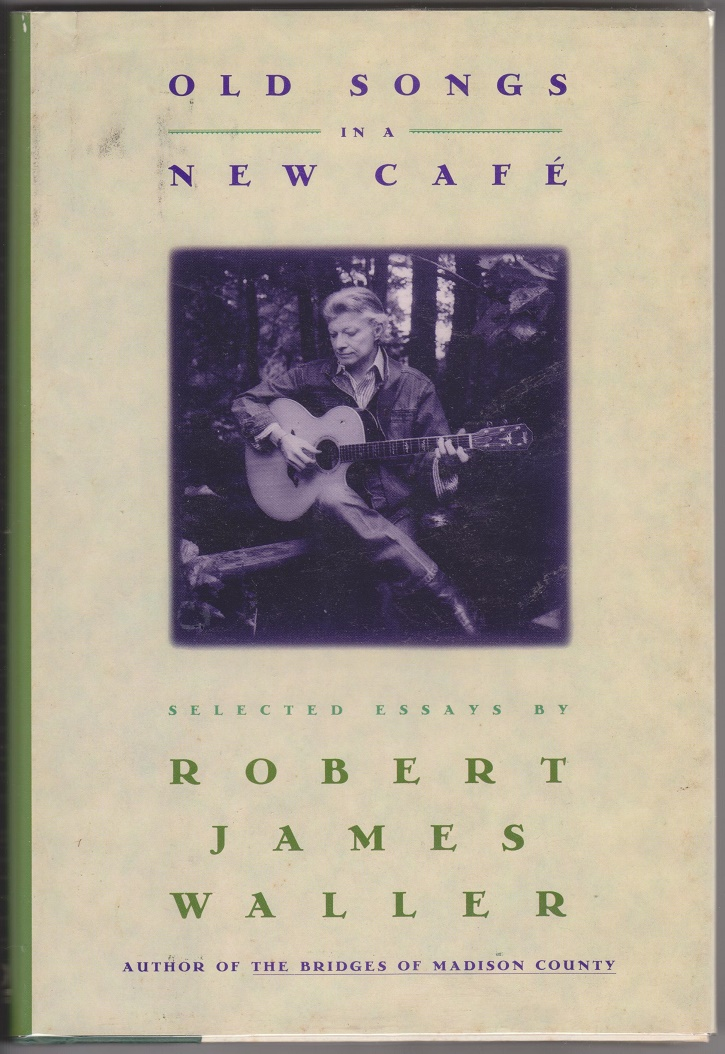 Old Songs in a New Cafe, Waller, Robert James