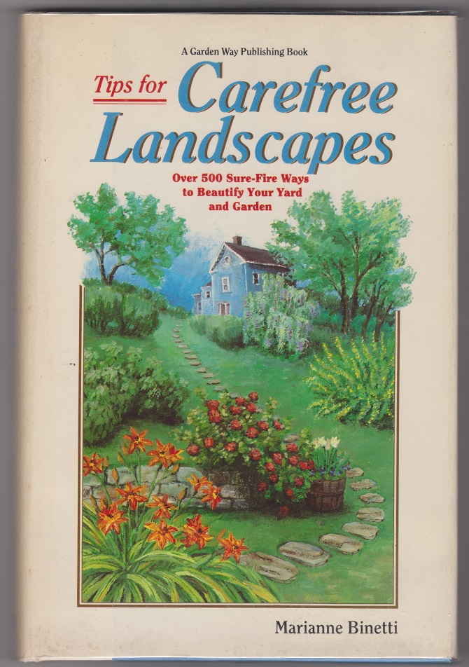 Tips For Carefree Landscapes, Binetti, Marianne