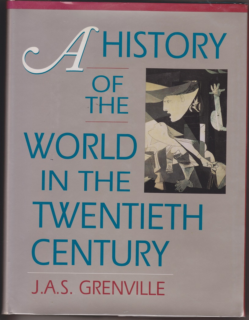 A History Of The World In The Twentieth Century, Grenville, J.A.S.