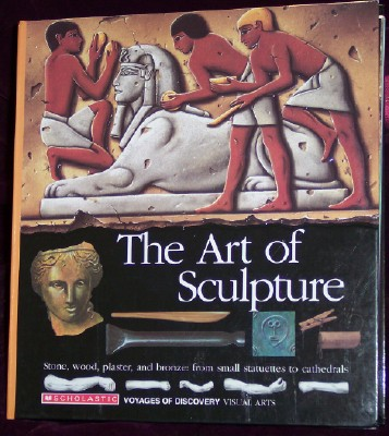 The Art of Sculpture: Visual Arts, Benezra, Neal, Dr., Expert Reader, U.S. Edition