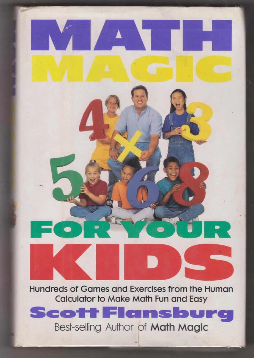 Math Magic For Your Kids, Flansburg, Scott