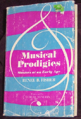 Musical Prodigies, Masters at an Early Age, Fisher, Renee B.