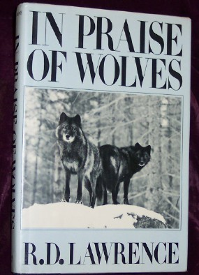 In Praise of Wolves, Lawrence, R.D.