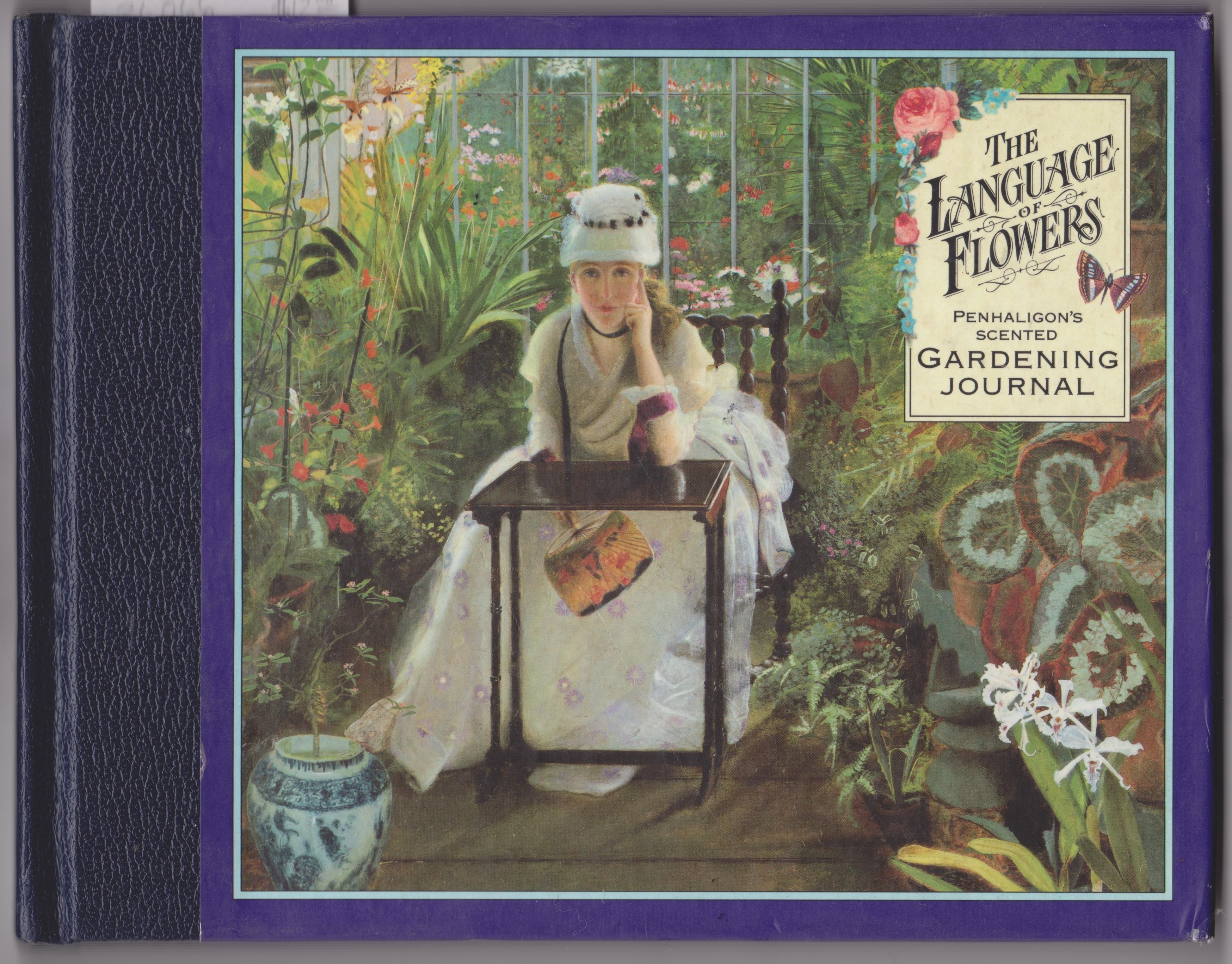 The Language of Flowers, Penhaligon's scented Gardening Journal, Pickles, Sheila