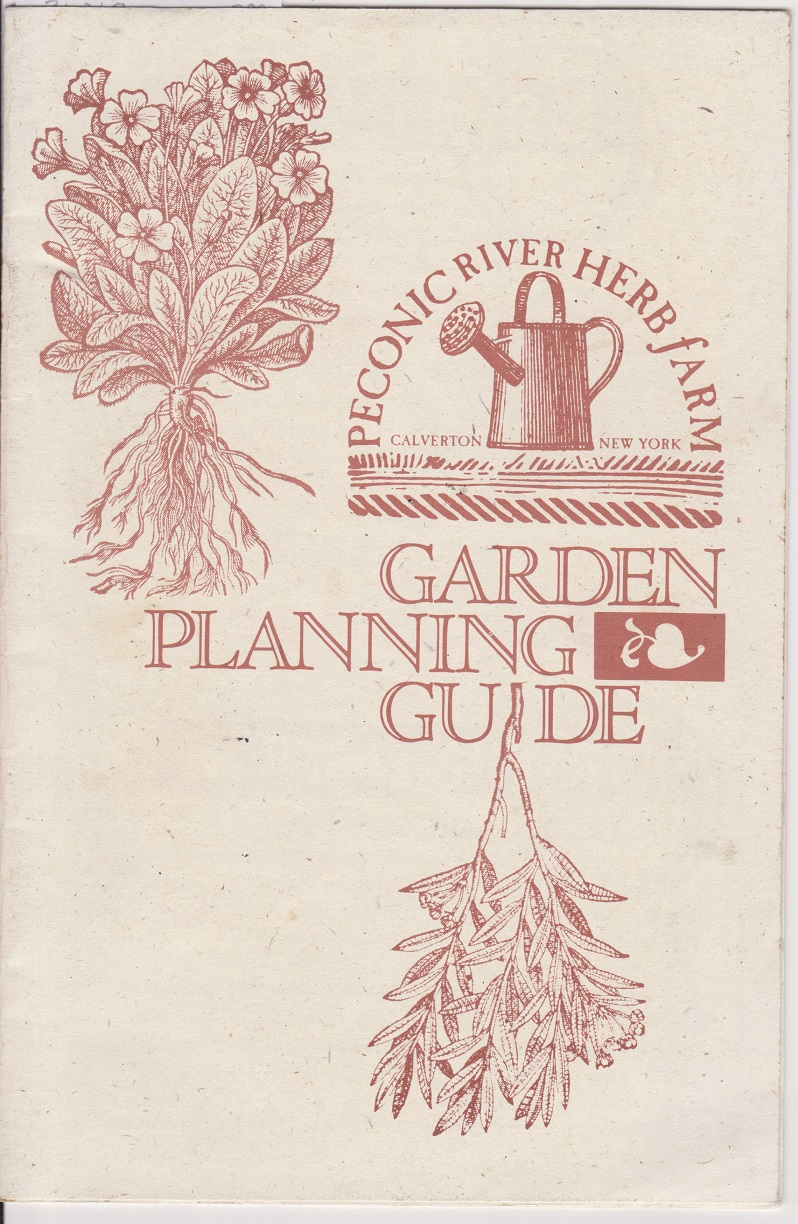 Peconic River Herb Farm Garden Planning Guide, Peconic River Herb Farm