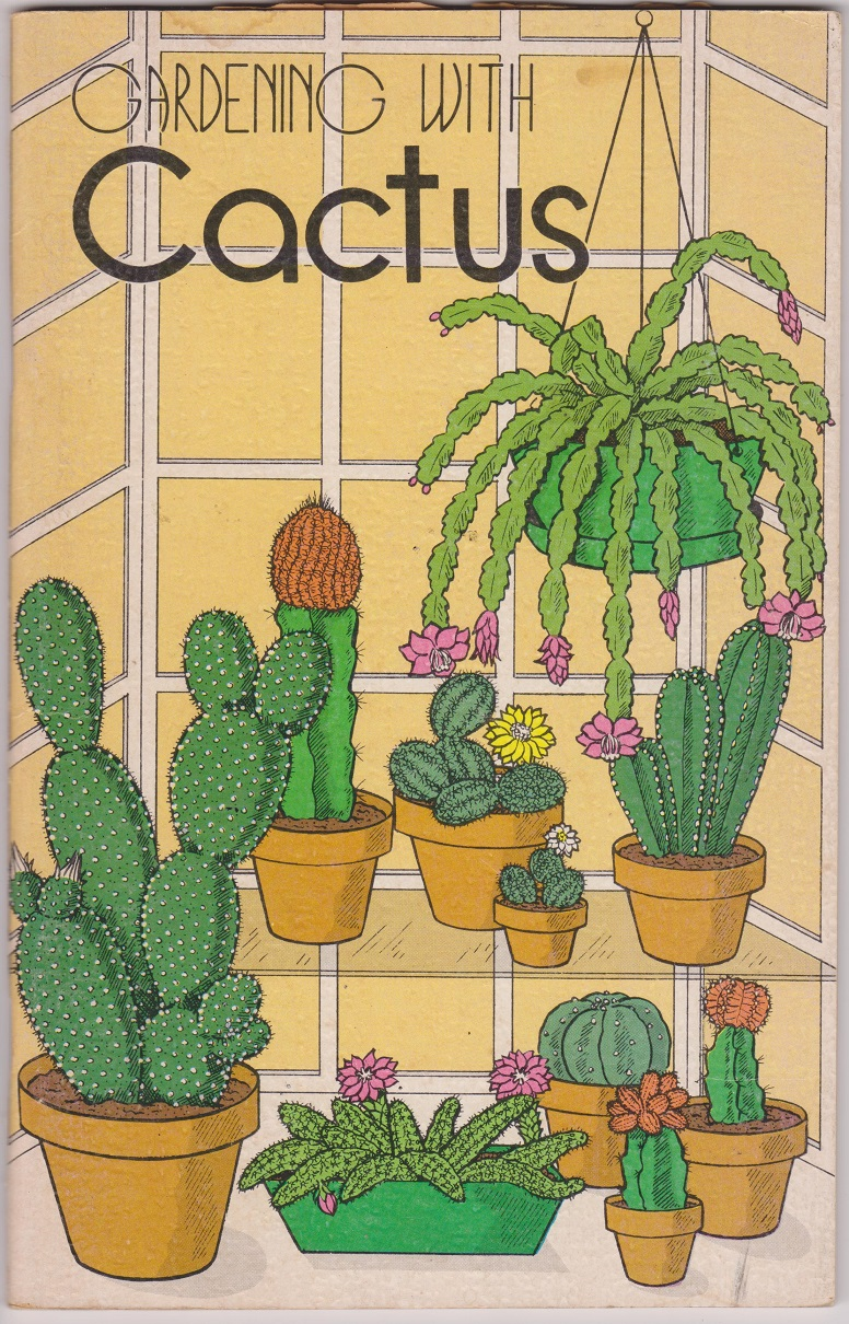Gardening With Cactus, Mabe, Rex E.