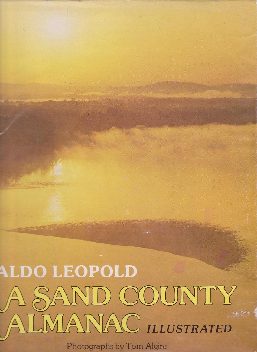 A Sand County Almanac, Leopold, Aldo