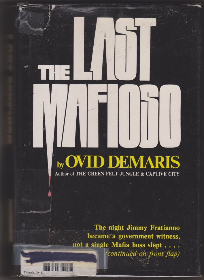 The Last Mafioso, The Treacherous World of Jimmy Fratianno, Demaris, Ovid