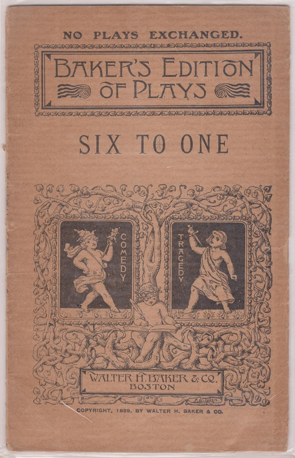 Six to One or The Scapegrace: A comedy in One Act, Mathews, Frances Aymar