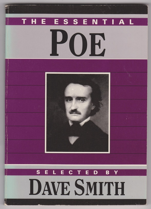 The Essential Poe, Poe, Edgar Allan; Selected by Smith, Dave