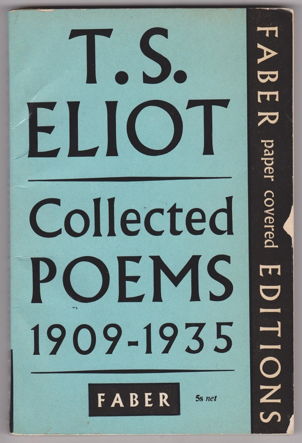 T.S. Eliot Collected Poems 1909-1935, Eliot, Thomas Stearns
