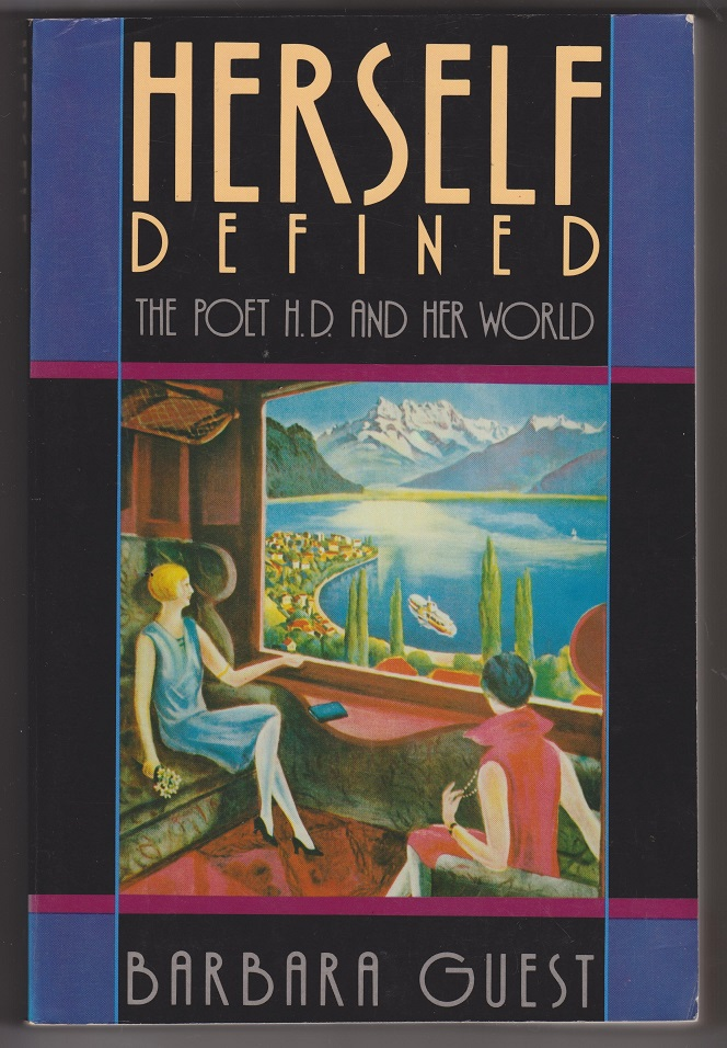 Herself Defined: The Poet H.D. and Her World, Guest, Barbara