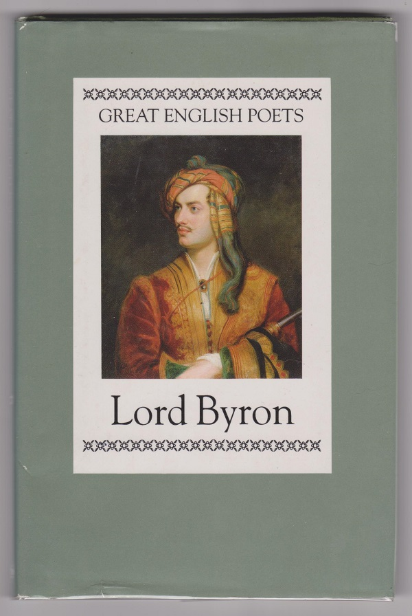Great English Poets: Lord Byron, Byron, Lord; Edited and with introduction by Porter, Peter