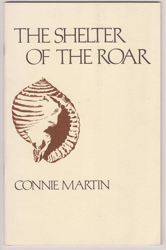 The Shelter of the Roar and Wood Work, Martin, Connie