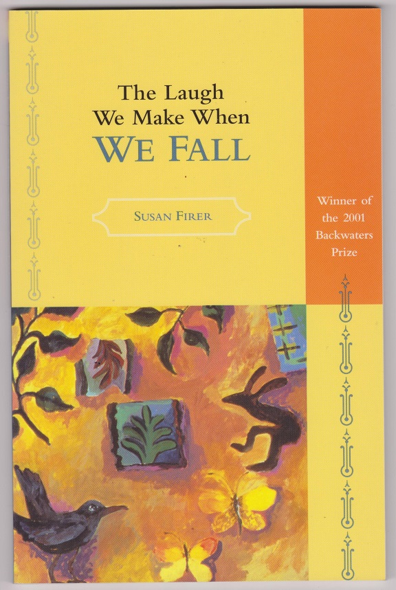 The Laugh We Make When We Fall, Frier, Susan