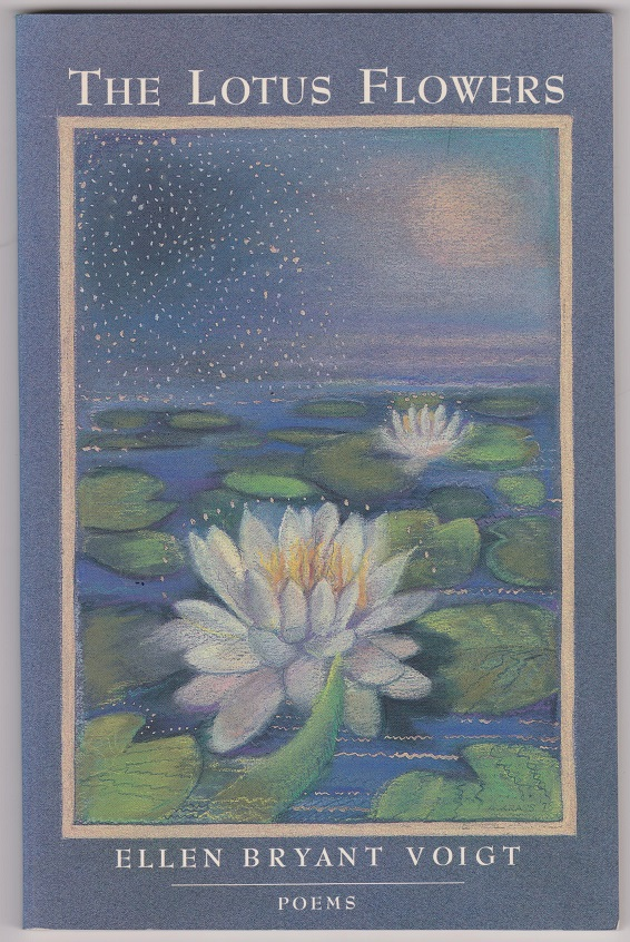 The Lotus Flowers, Voigt, Ellen Bryant