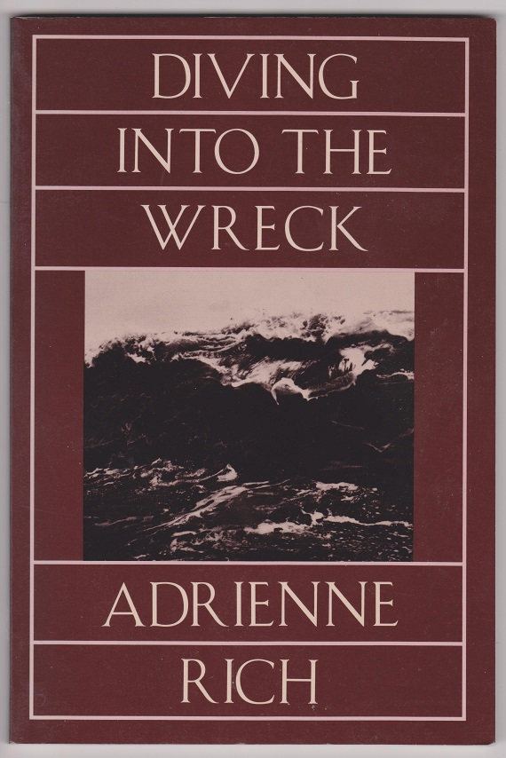 Diving Into The Wreck: Poems 1971-1972, Rich, Adrienne