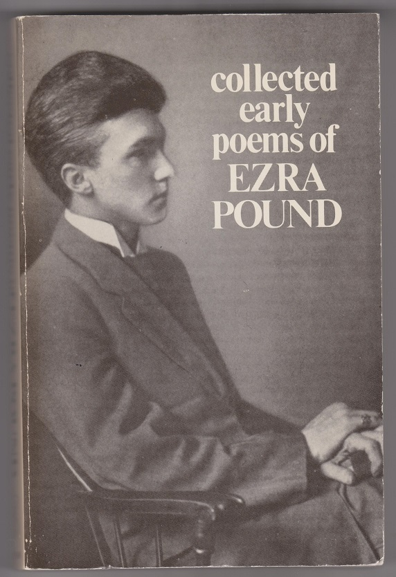 collected early poems of Ezra Pound, Pound, Ezra; edited by King, Michael
