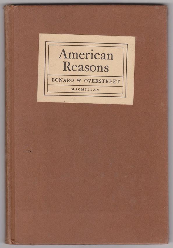 American Reasons, Overstreet, Bonaro W.