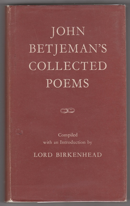John Betjeman's Collected Poems, Betjeman, John; Compiled and with an introduction by The Earl of Birkenhead