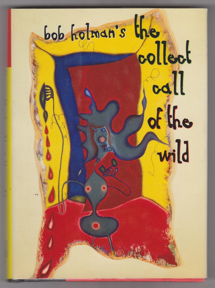 Image for Bob Holman's - The Collect Call of the Wild