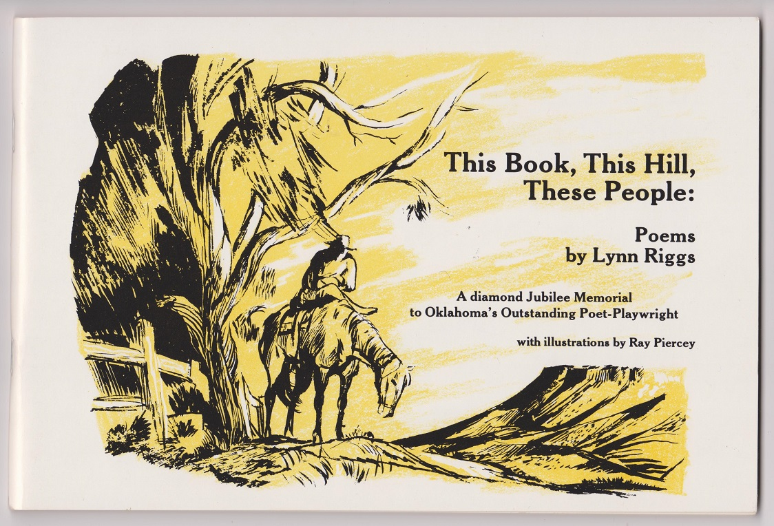 This Book, This Hill, These People; Poems by Lynn Riggs, Riggs, Lynn