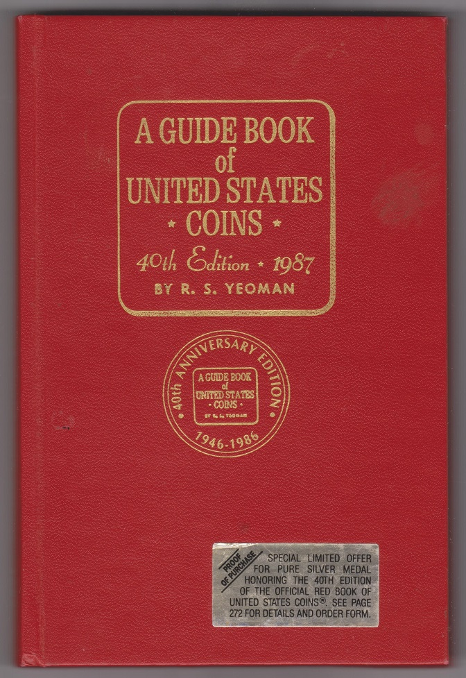 The Official Red Book of United States Coins 1987 A Guide Book of United States Coins, Yeoman, R.S.