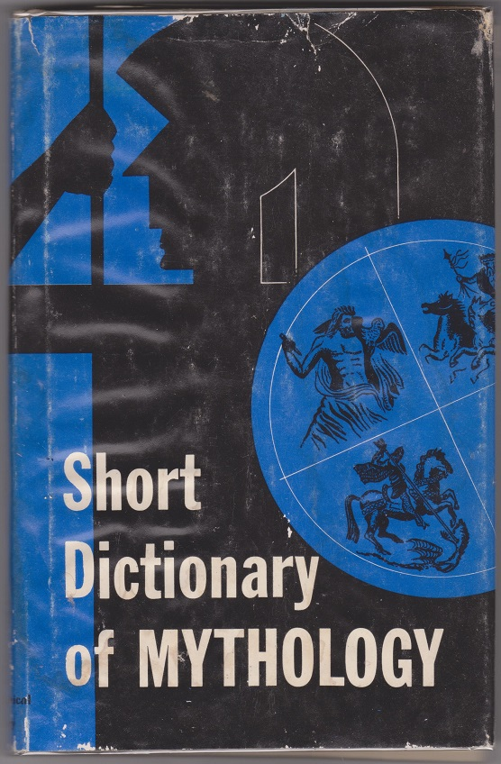 Short Dictionary of Mythology, Woodcock, Percival George (P. G.)