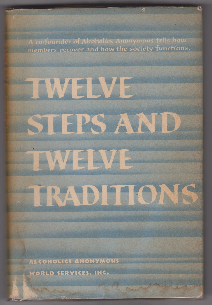 Twelve Steps and Twelve Traditions, Anonymous