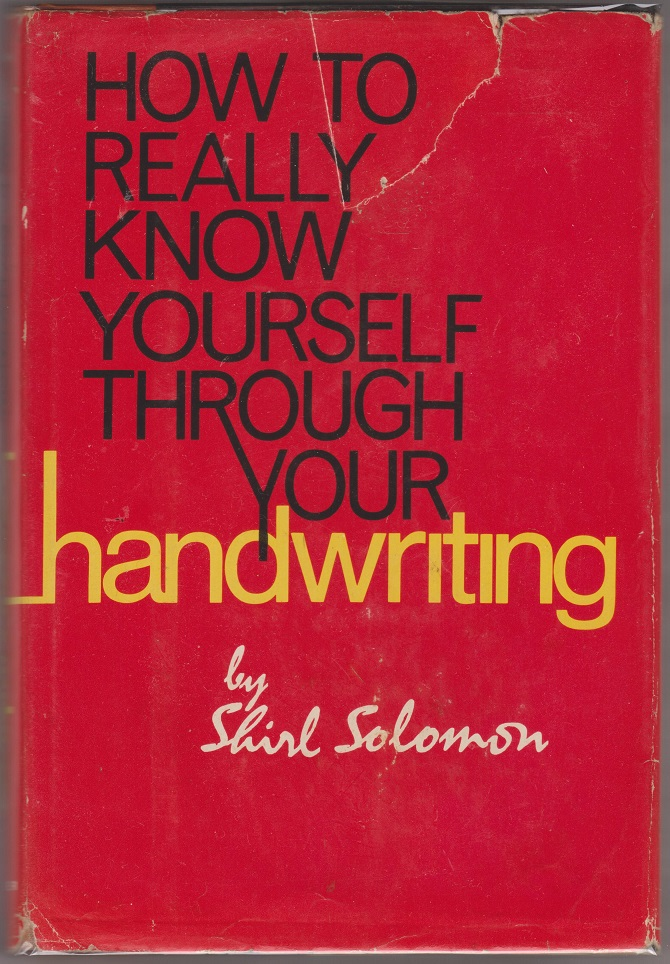 how to really know yourself through your handwriting, Solomon, Shirl