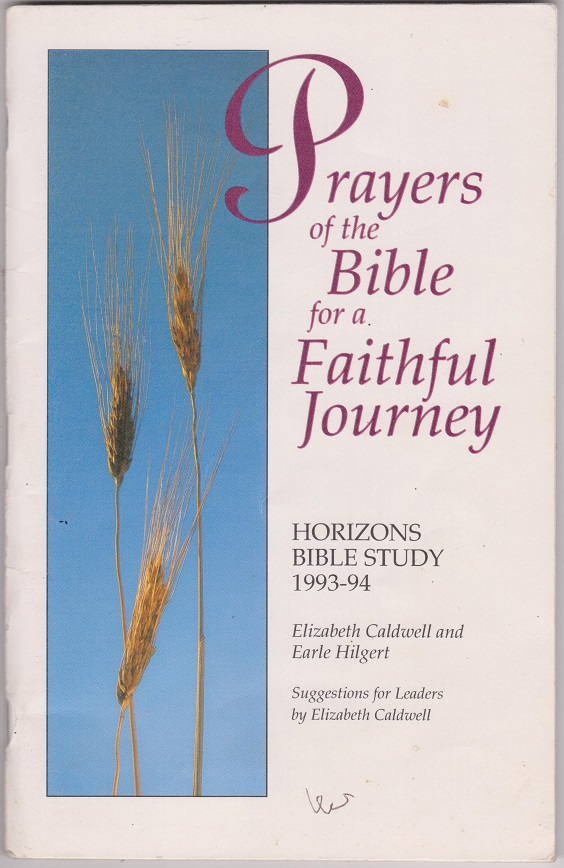 Prayers of the Bible for a Faithful Journey, Caldwell, Elizabeth, and Hilgert, Earle