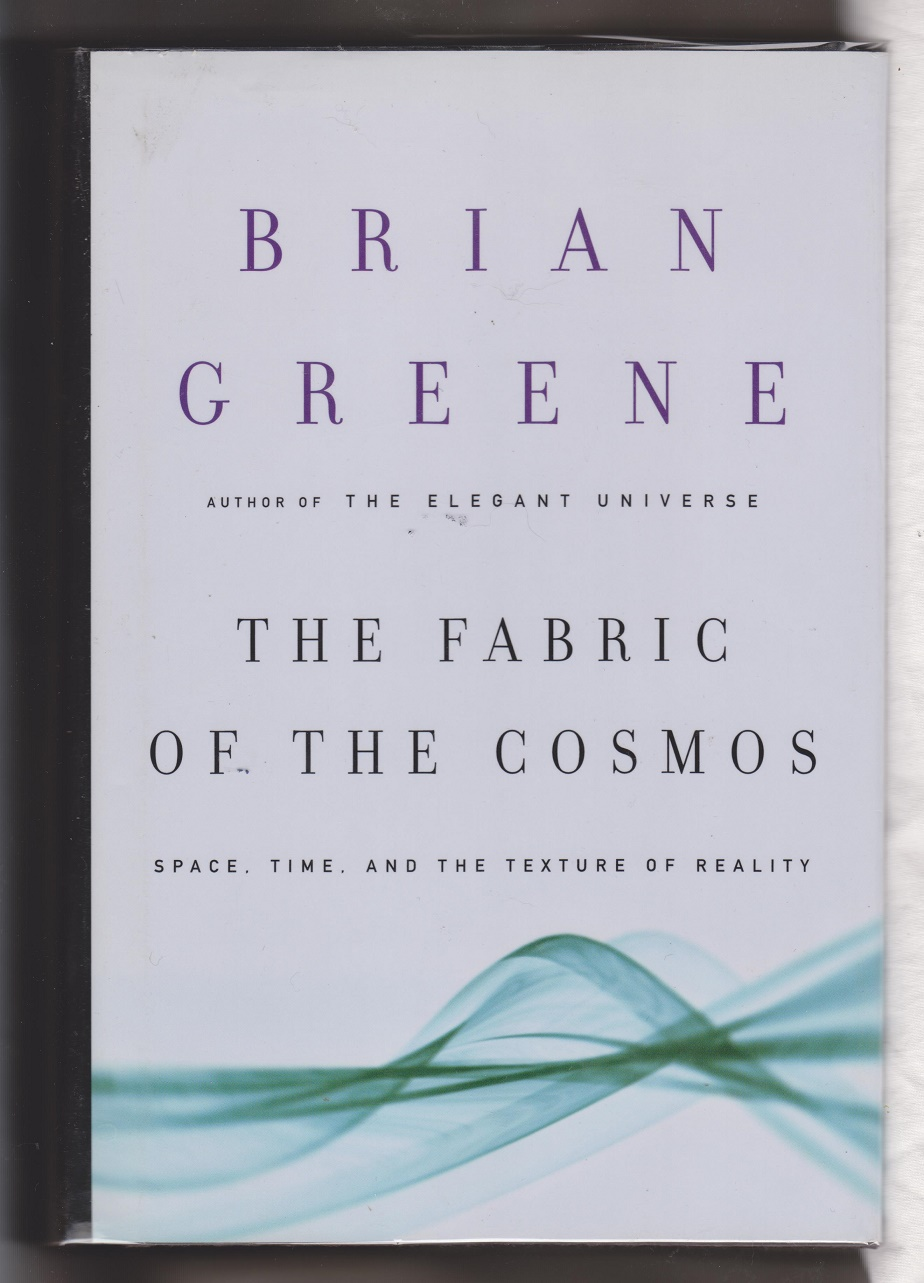 The Fabric Of The Cosmos, Greene, Brian