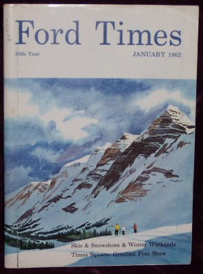 Ford Times, Vol.55, No. 1, January, 1962, Dykeman, C.H., Editor-in-chief