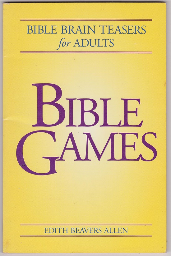 Bible Games, Bible Brain Teasers for Adults, Allen, Edith Beavers