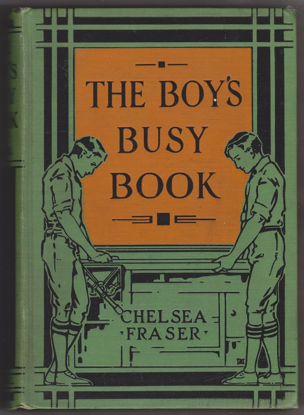 The Boy's Busy Book, Fraser, Chelsea