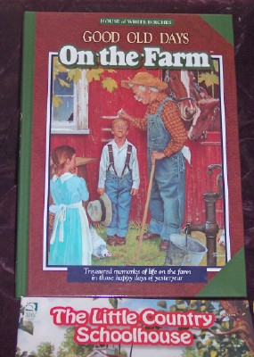 Image for Good Old Days: On The Farm, Treasured memories of life on the farm in those happy days of yesteryear.